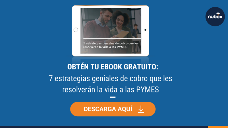 [Ebook Gratuito] 7 estrategias de cobro que les resolverán la vida a las PYMES