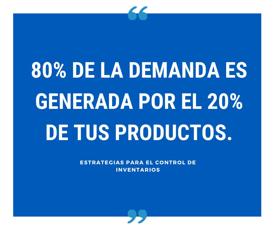 80% de la demanda es generada por el 20% de tus productos.