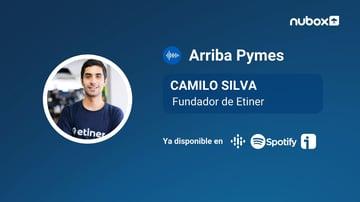 #Ep9 I Camilo Silva: La prioridad de toda startup debe ser su equipo