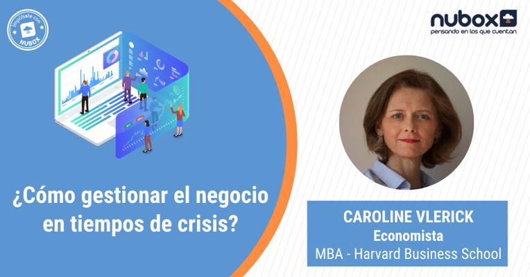 ¿Cómo gestionar el negocio en tiempos de crisis?