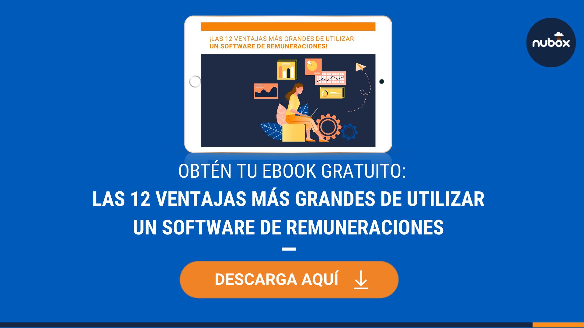 [Ebook Gratuito] Las 12 ventajas más grandes de un software de remuneraciones