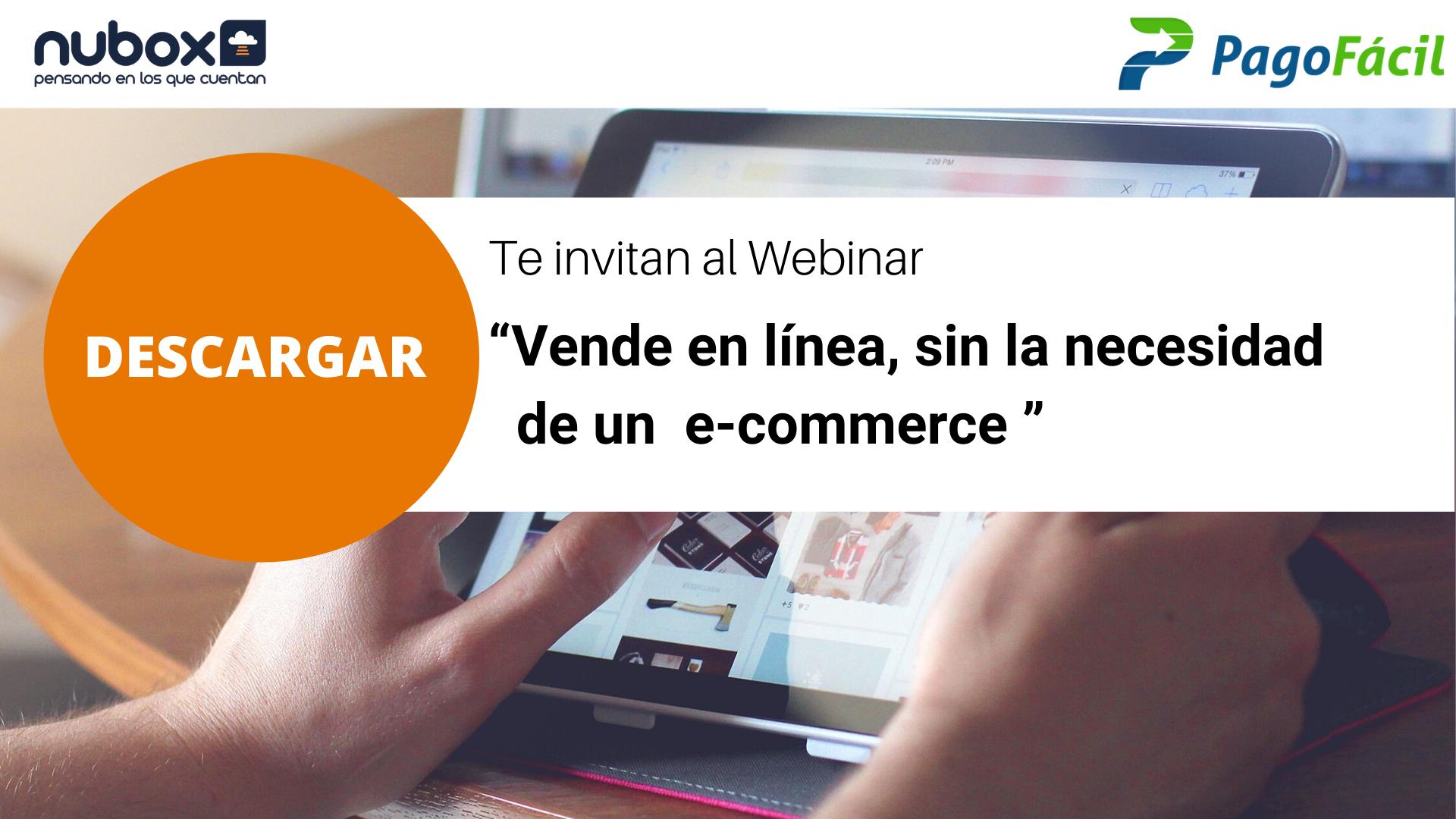 [Webinar Gratuito] ¿Cómo vender en línea sin la necesidad de un E-commerce?
