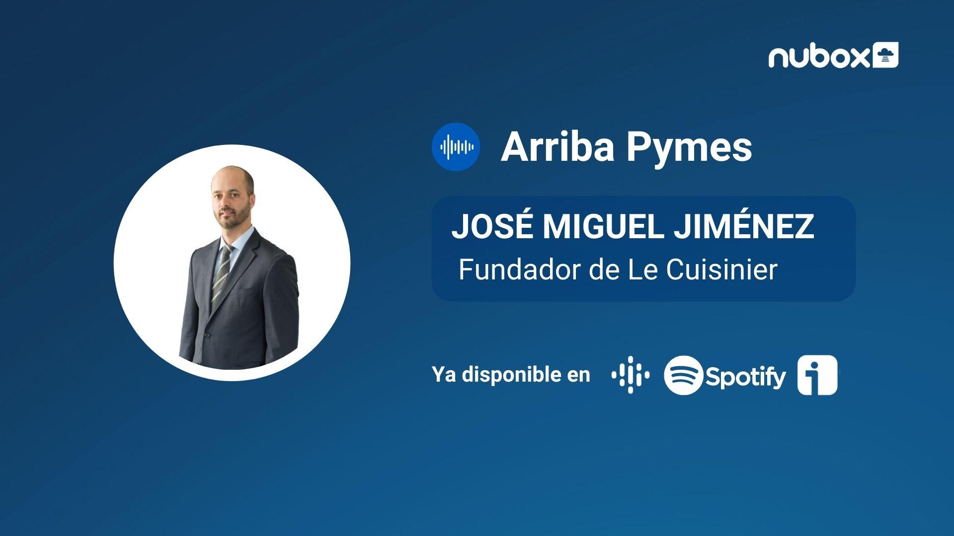 #Ep4 I José Miguel Jiménez: Hay que crear unidades de negocios contracíclicas para sortear esta crisis
