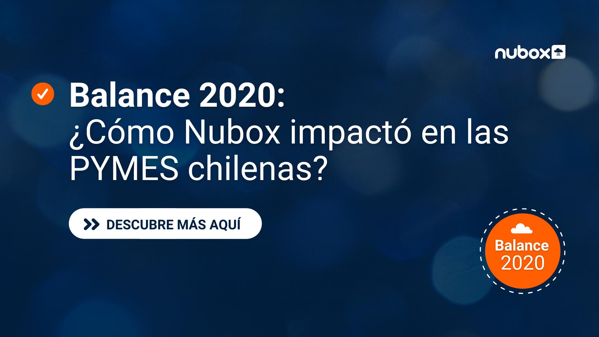 Balance 2020: Así ayudó Nubox a las Pymes