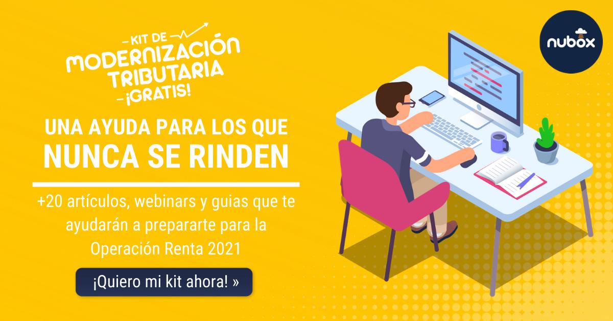 Kit Modernización Tributaria: ¡Prepárate para la Operación Renta 2021!