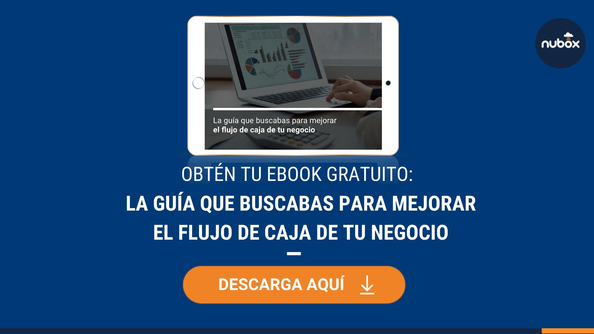 [Ebook] La guía que buscabas para mejorar el flujo de caja de tu negocio