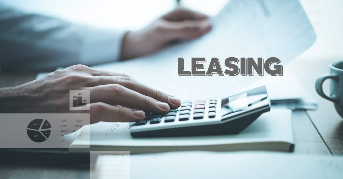 Leasing Financiero: ¡Todo lo que debes saber!