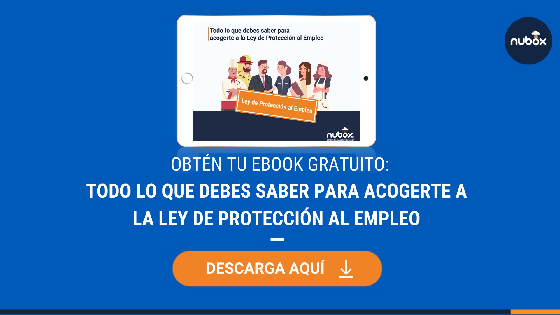 [Ebook Gratuito] Todo lo que debes saber para acogerte a la Ley de Protección al Empleo