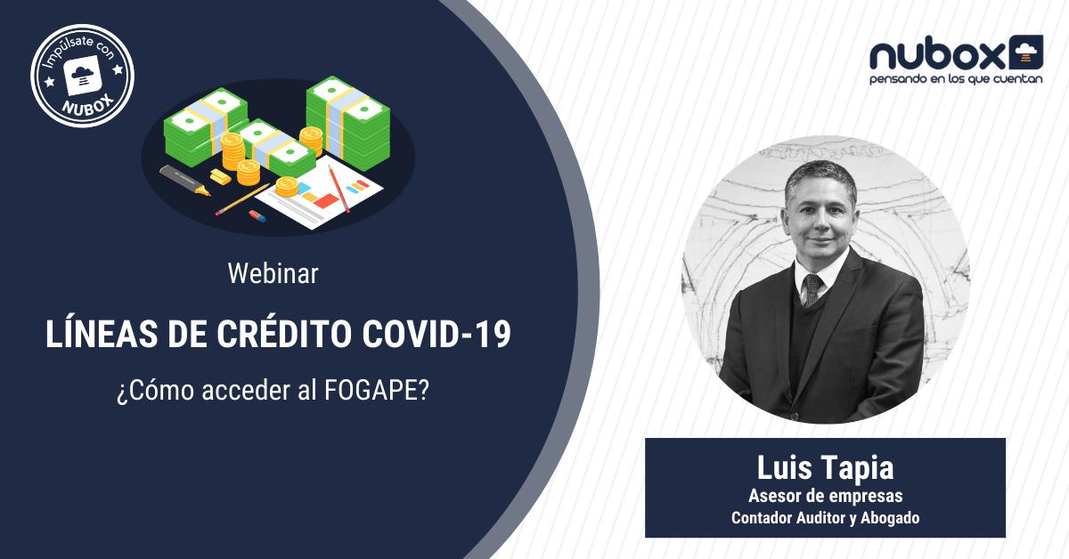 [Webinar] Líneas de crédito COVID-19: ¿Cómo pueden las PYMES acceder a este financiamiento?
